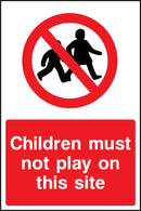 """Children must not play on this site"" Sign"