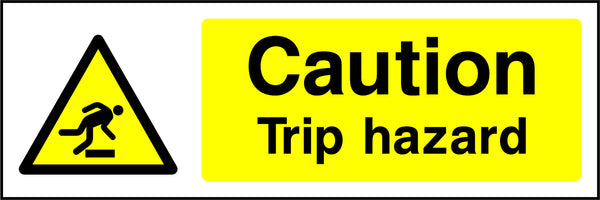 """Caution. Trip hazard."" Sign"