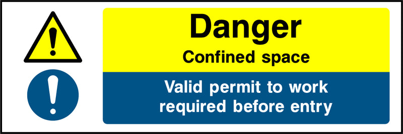 """Danger. Confined space. Valid permit to work required before entry."" Sign"