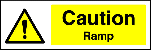 """Caution. Ramp."" Sign"