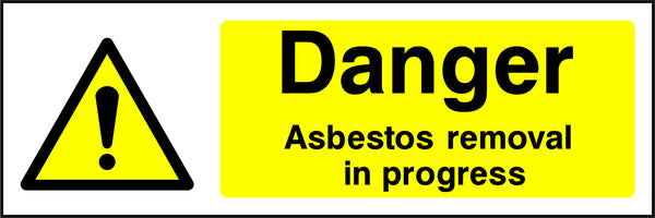 """Danger. Asbestos removal in progress."" Sign"