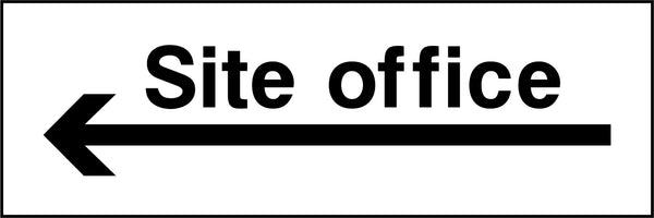 """Site office. Arrow left"" Sign"