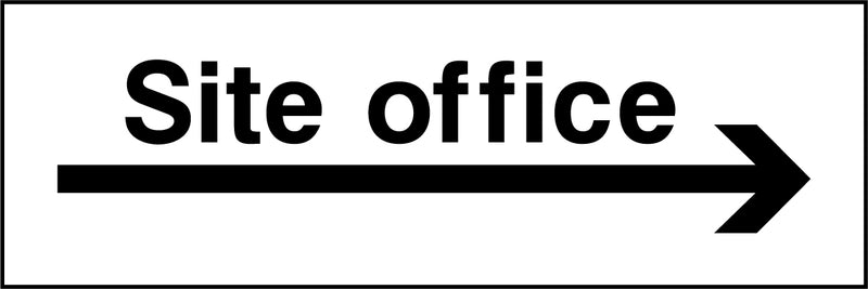 """Site office. Arrow right"" Sign"