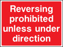 """Reversing prohibited, unless under direction"" Sign"