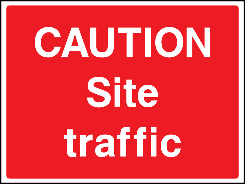 """Caution. Site Traffic."" Sign"