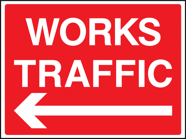 """Works traffic. Arrow left"" Sign"