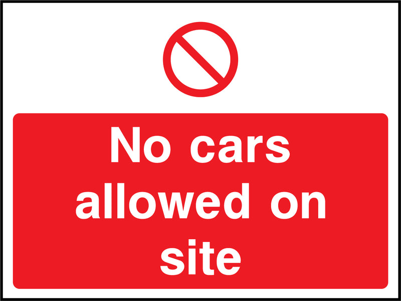 """No cars allowed on site"" Sign"