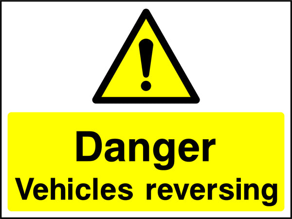 """Danger. Vehicles reversing."" Sign"