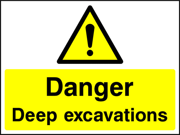 """Danger. Deep excavations."" Sign"