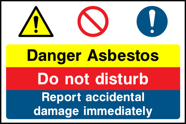 """Danger. Asbestos. Do not disturb. Report accidental damage immediately."" Sign"
