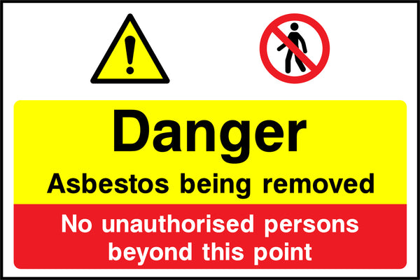 """Asbestos being removed. No unauthorised persons beyond this point."" Sign"