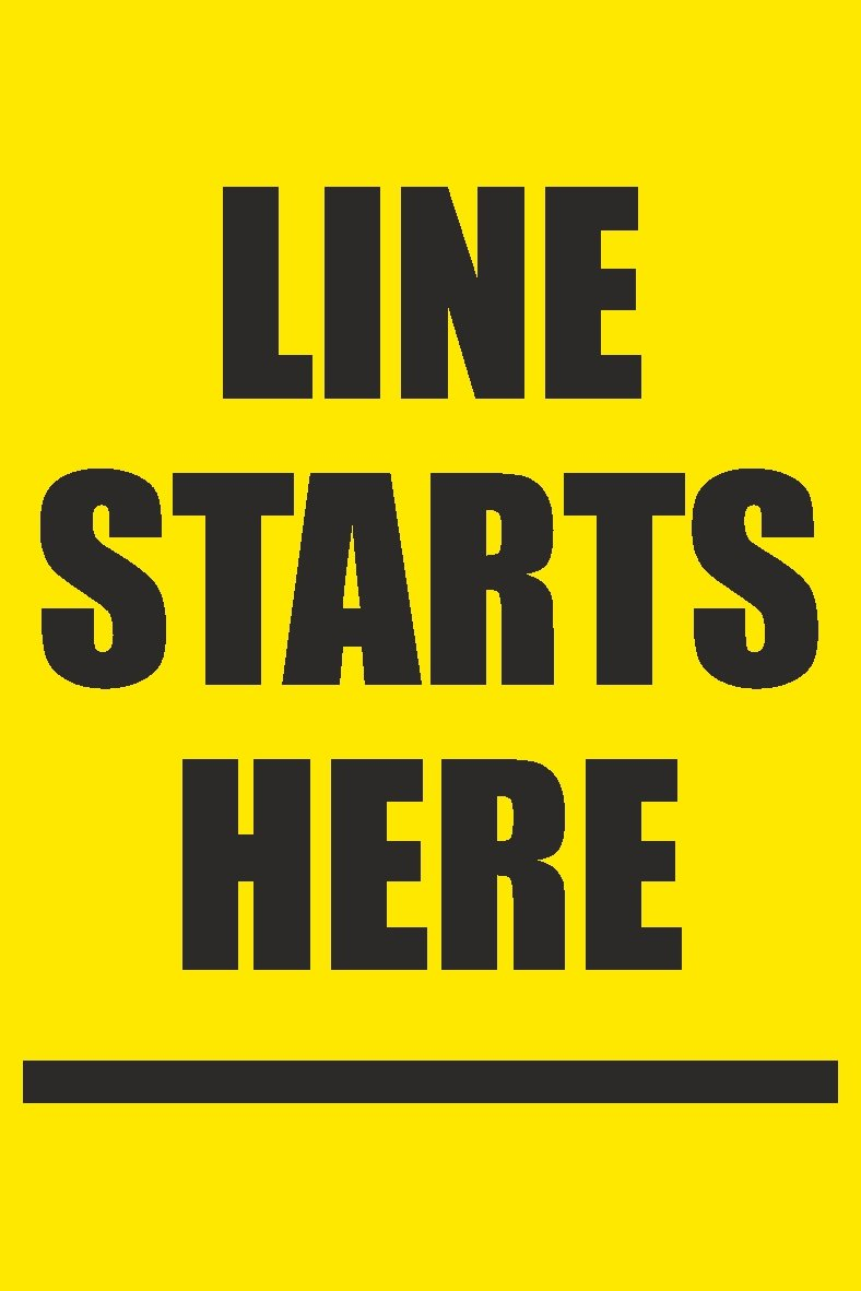 Line Starts Here Sign