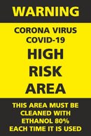 Covid -19 High Risk Area Sign
