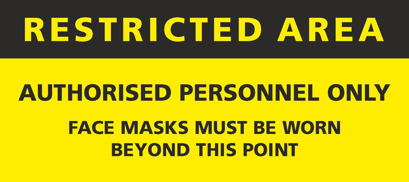 Restricted Area - Authorised Personnel Only Sign