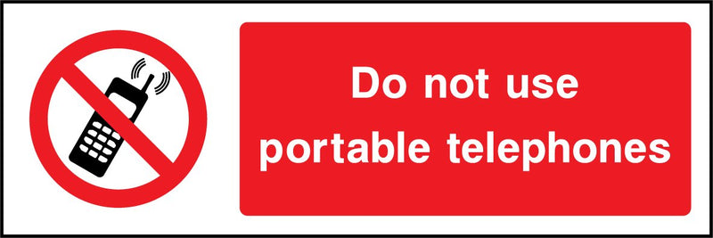 Do not use portable telephones. Sign
