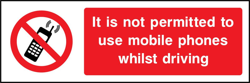 It is not permitted to use mobile phones whilst driving. Sign