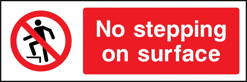No Stepping on surface. Sign
