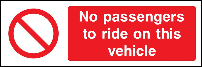 No passengers to ride on this vehicle. Sign
