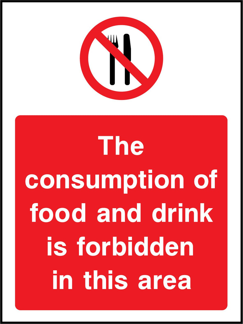 The consumption of food and drink is forbidden in this area. Sign