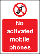 No activated mobile phones. Sign