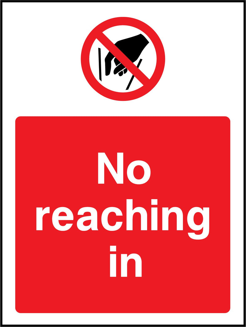 No reaching in. Sign