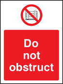 Do not obstruct. Sign