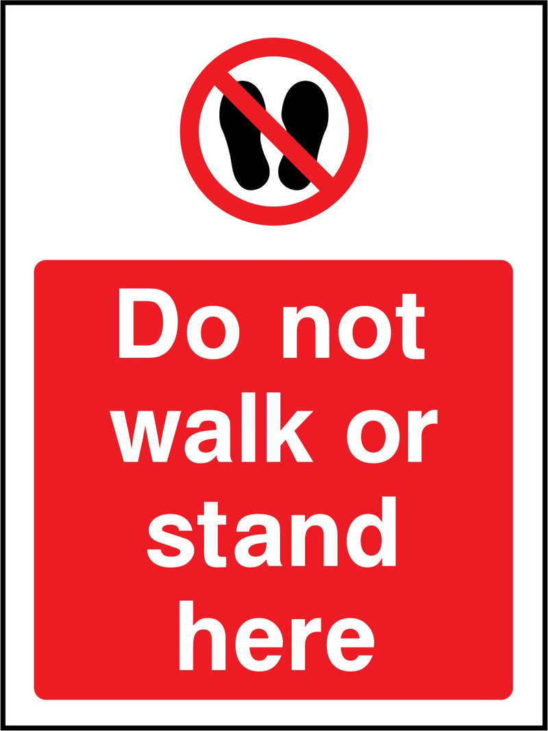 Do not walk or stand here. Sign
