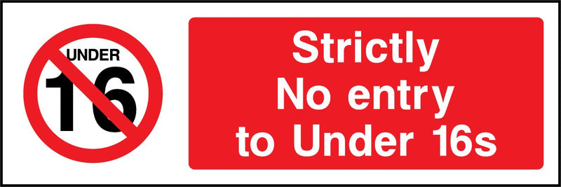 Strictly no entry to under 16s. Sign