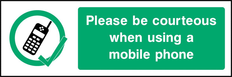 Please be courteous when using a mobile phone. Sign