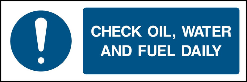 """CHECK OIL, WATER AND FUEL DAILY."" Sign"
