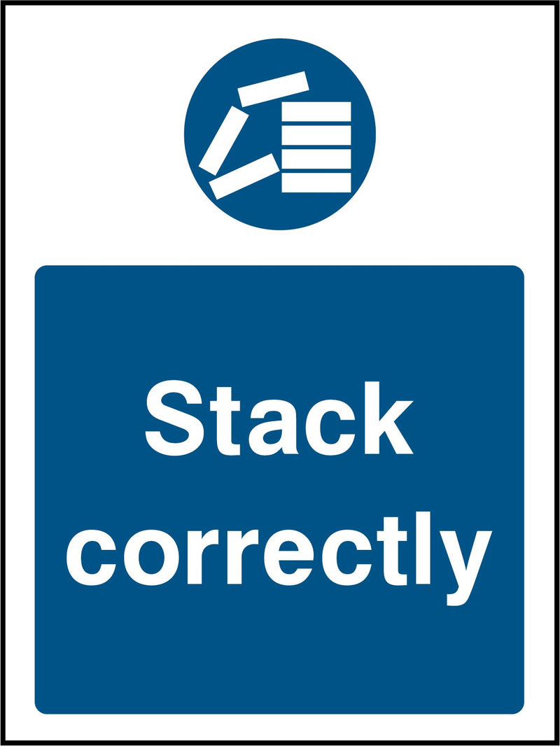 """Stack correctly."" Sign"