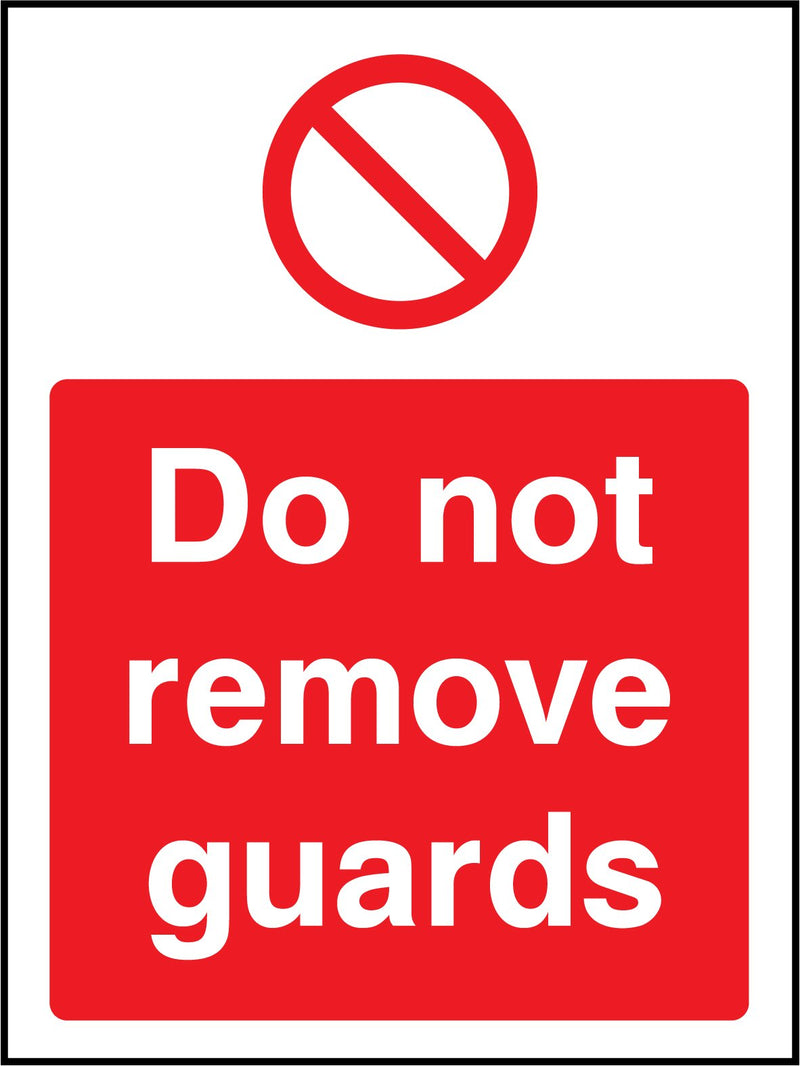 Do not remove guards. Sign
