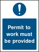 """Permit to work must be provided."" Sign"
