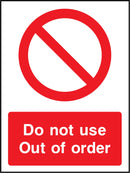 Do not use. Out of order. Sign
