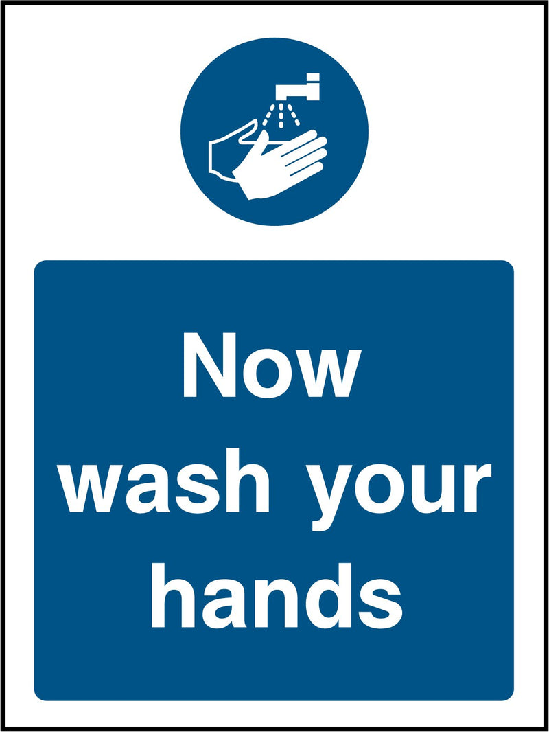 """Now wash your hands."" Sign"