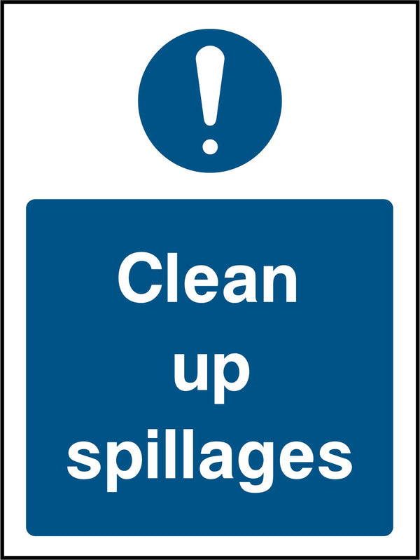 """Clean up spillages."" Sign"