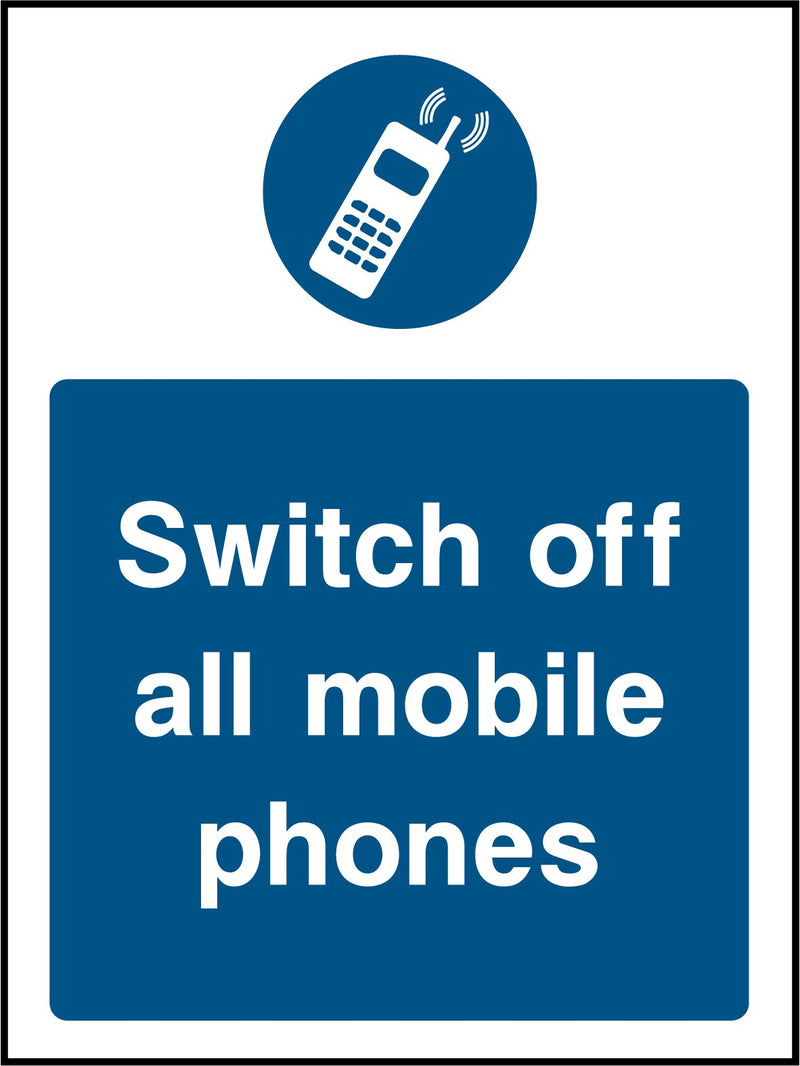 """Switch off all mobile phones."" Sign"