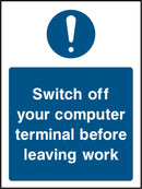 """Switch off your computer terminal before leaving work."" Sign"