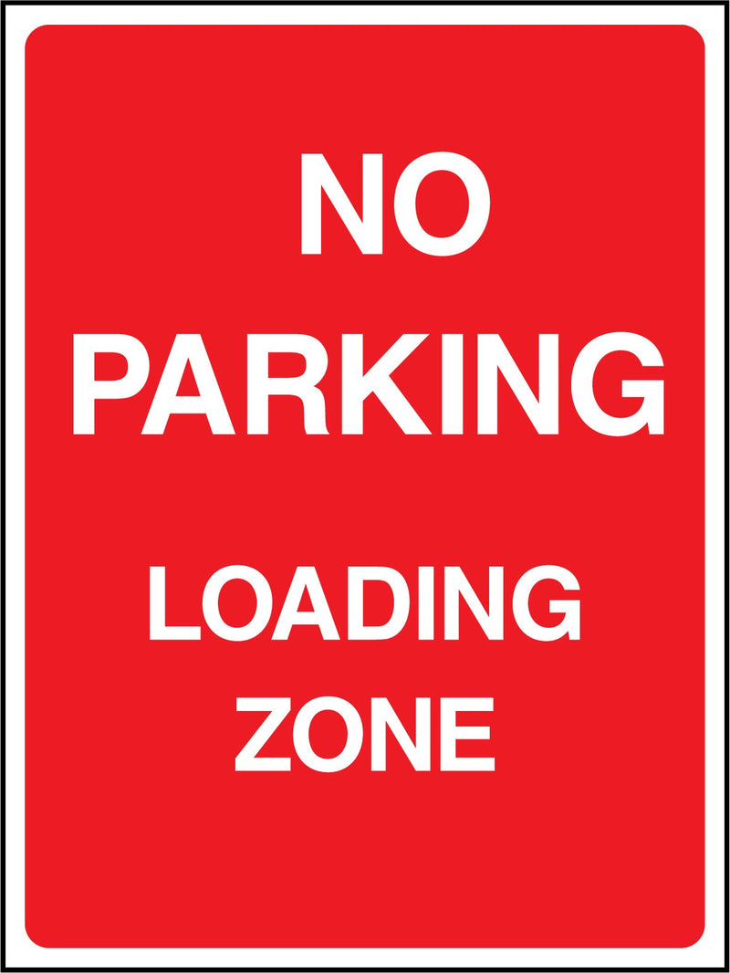 NO PARKING. LOADING ZONE. Sign