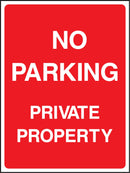 NO PARKING. PRIVATE PROPERTY. Sign