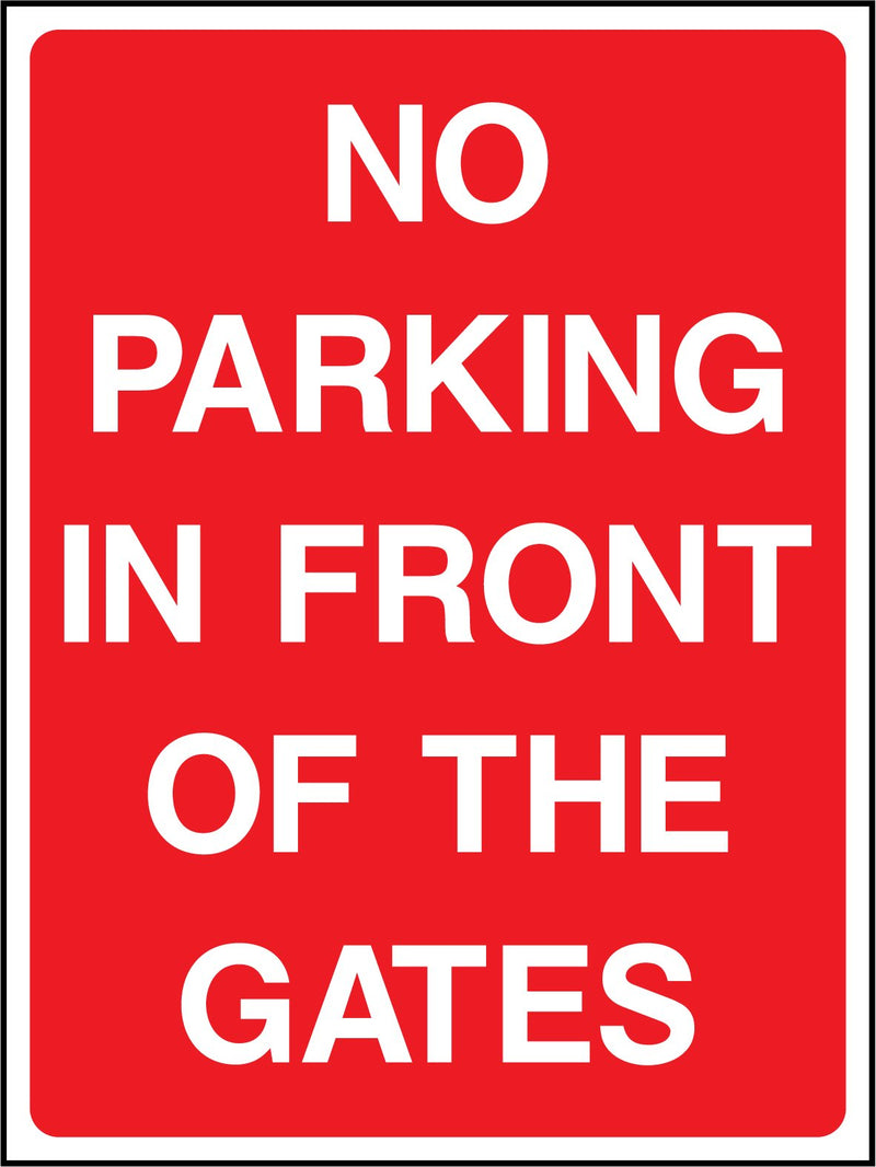 NO PARKING IN FRONT OF THE GATES. Sign