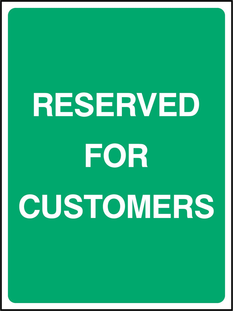 RESERVED FOR CUSTOMERS. Sign