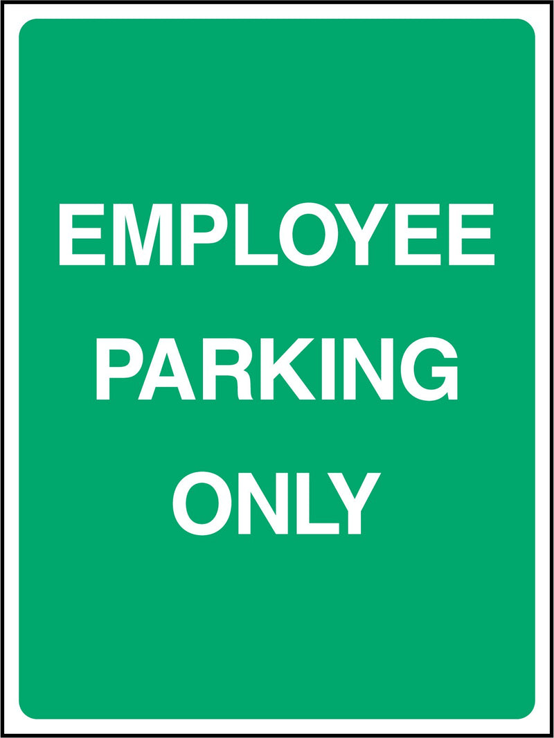 EMPLOYEE PARKING ONLY. Sign