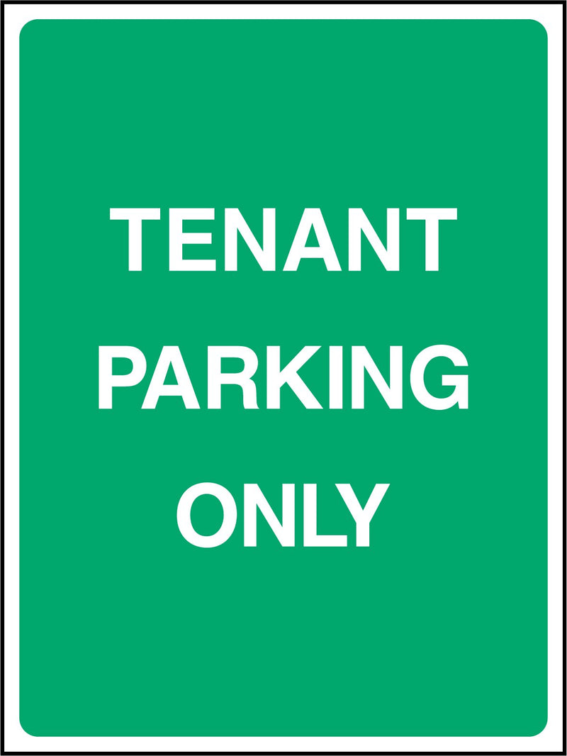 TENANT PARKING ONLY. Sign