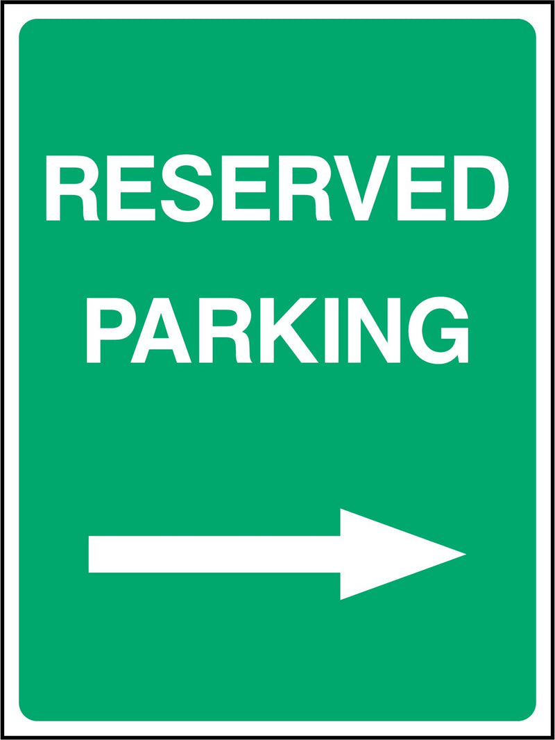 RESERVED PARKIN. ARROW RIGHT. Sign