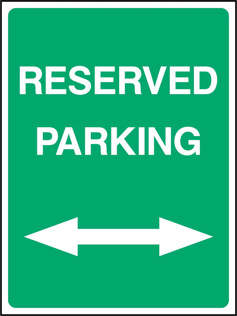 RESERVED PARKIN. ARROWS LEFT &  RIGHT. Sign