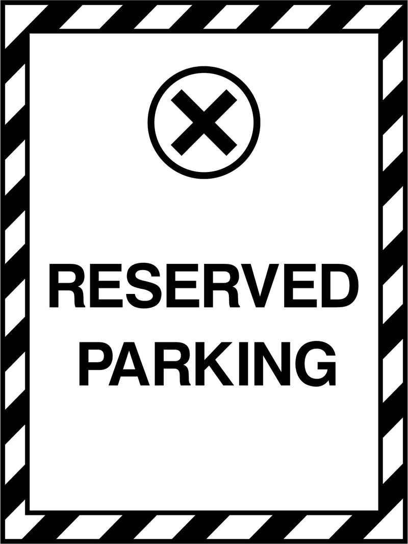 RESERVED PARKING. Sign