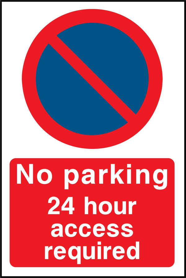 No parking. 24 hour access required. Sign