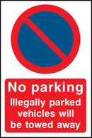 No parking. Illegaly parked vehicles will be towed away. Sign