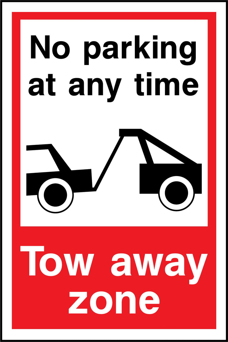No parking at any time. Tow away zone. Sign